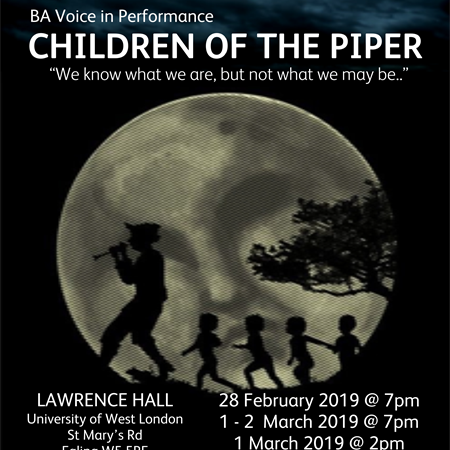 Children of the Piper - We Know What We Are But Not What We Be - 28th February