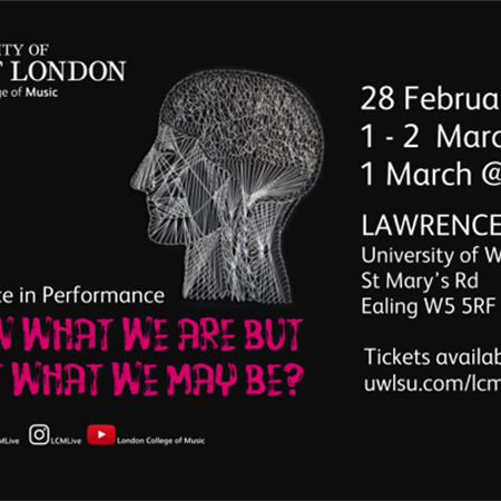 We Know What We Are But Not What We Be - 1st March 7pm